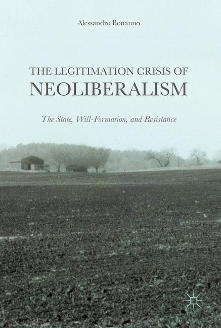Cover of 'The Legitimation Crisis of Neoliberalism'
