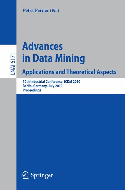 Cover of 'Advances in Data Mining. Applications and Theoretical Aspects'