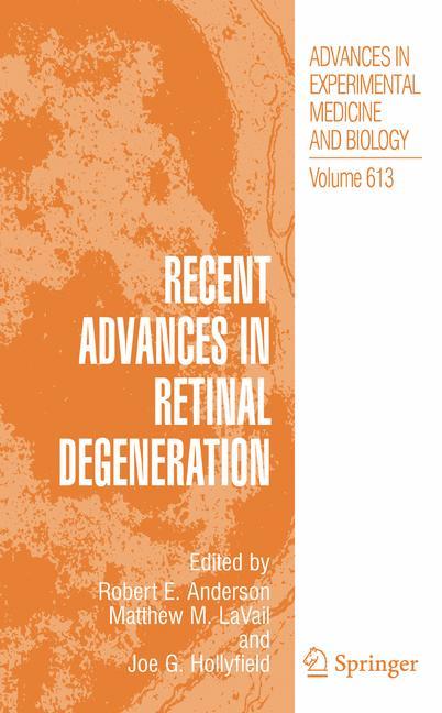 Cover of 'Recent Advances in Retinal Degeneration'