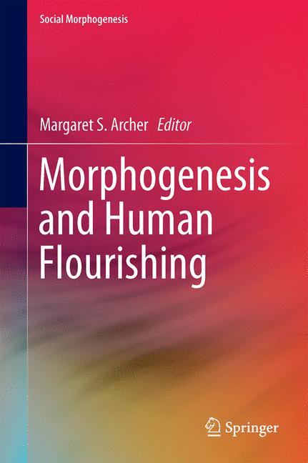 Cover of 'Morphogenesis and Human Flourishing'