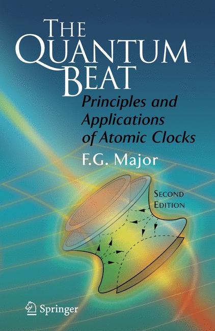 Cover of 'The quantum beat : principles and applications of atomic clocks'