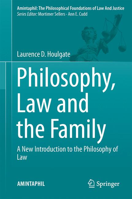Cover of 'Philosophy, Law and the Family'