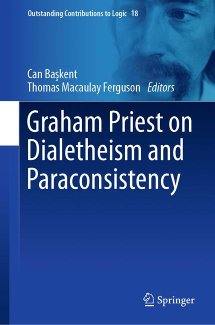 Cover of 'Graham Priest on Dialetheism and Paraconsistency'