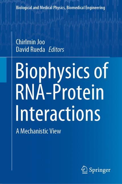 Cover of 'Biophysics of RNA-Protein Interactions'