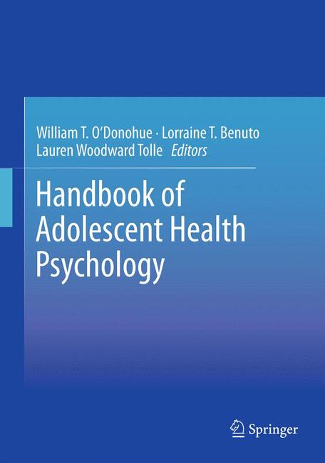Cover of 'Handbook of Adolescent Health Psychology'
