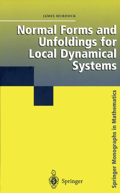 Cover of 'Normal Forms and Unfoldings for Local Dynamical Systems'