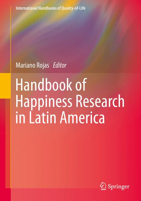 Cover of 'Handbook of Happiness Research in Latin America'