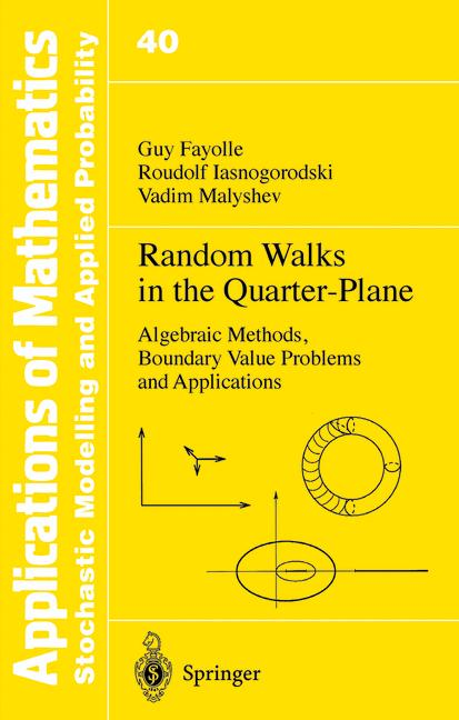 Cover of 'Random Walks in the Quarter-Plane : Algebraic Methods, Boundary Value Problems and Applications'