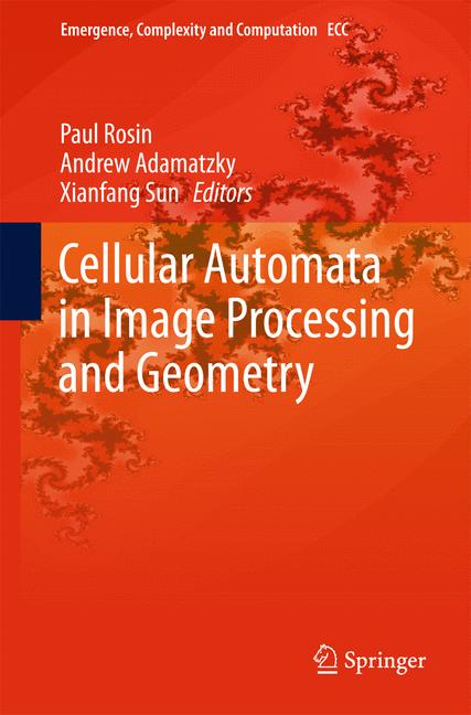 Cover of 'Cellular Automata in Image Processing and Geometry'