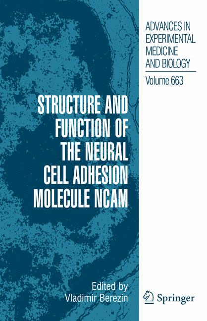 Cover of 'Structure and Function of the Neural Cell Adhesion Molecule NCAM'