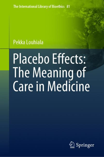 Cover of 'Placebo Effects: The Meaning of Care in Medicine'