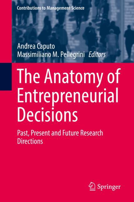 Cover of 'The Anatomy of Entrepreneurial Decisions'