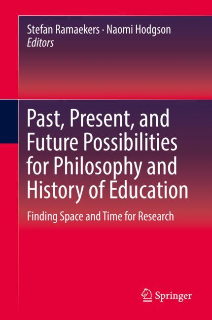 Cover of 'Past, Present, and Future Possibilities for Philosophy and History of Education'