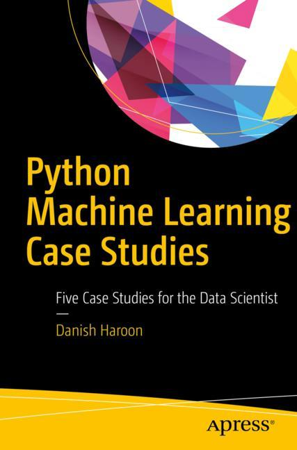 Cover of 'Python Machine Learning Case Studies'
