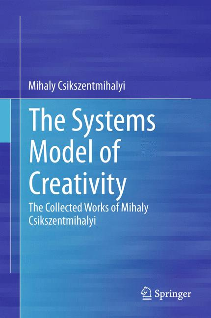 Cover of 'The Systems Model of Creativity'