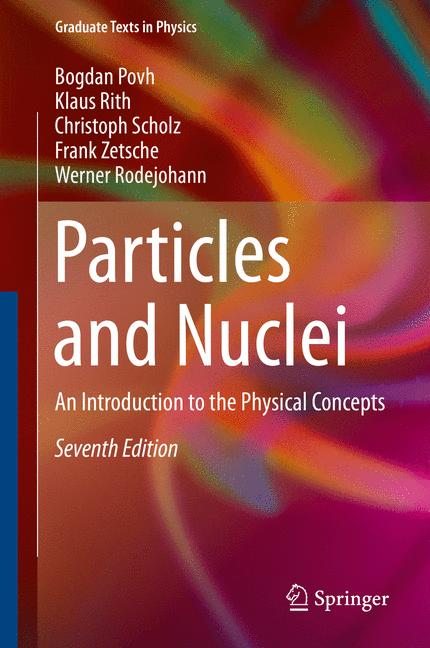 Cover of 'Particles and Nuclei : An Introduction to the Physical Concepts'