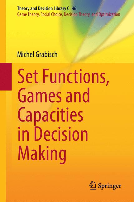 Cover of 'Set Functions, Games and Capacities in Decision Making'