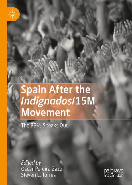 Cover of 'Spain After the Indignados/15M Movement'