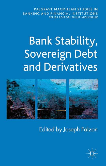 Cover of 'Bank Stability, Sovereign Debt and Derivatives'