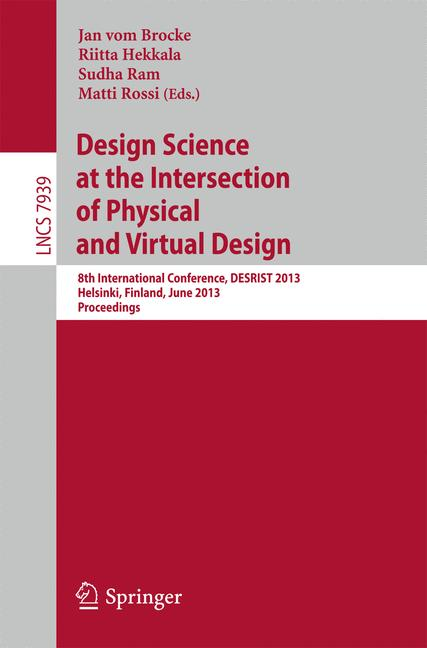 Cover of 'Design Science at the Intersection of Physical and Virtual Design'