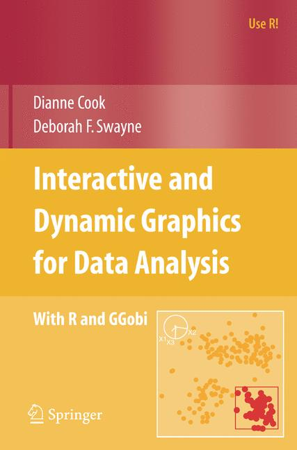 Cover of 'Interactive and dynamic graphics for data analysis : with R and GGobi'