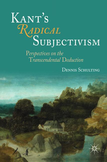Cover of 'Kant's Radical Subjectivism'