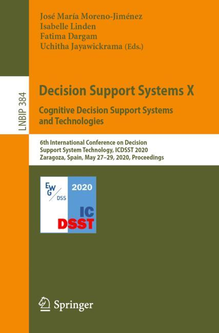 Cover of 'Decision Support Systems X: Cognitive Decision Support Systems and Technologies'