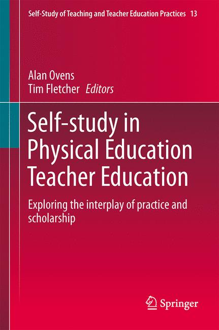 Cover of 'Self-Study in Physical Education Teacher Education'