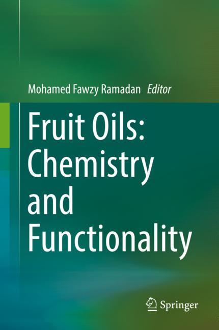 Cover of 'Fruit Oils: Chemistry and Functionality'
