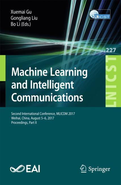 Cover of 'Machine Learning and Intelligent Communications'
