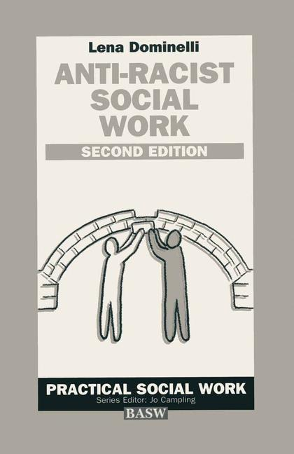 Cover of 'Anti-racist social work : a challenge for white practitioners and educators'