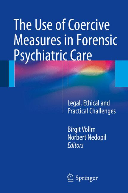 Cover of 'The Use of Coercive Measures in Forensic Psychiatric Care'
