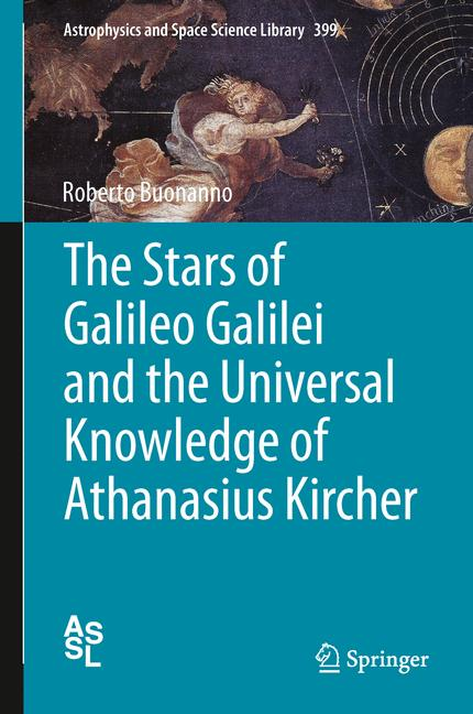 Cover of 'The Stars of Galileo Galilei and the Universal Knowledge of Athanasius Kircher'