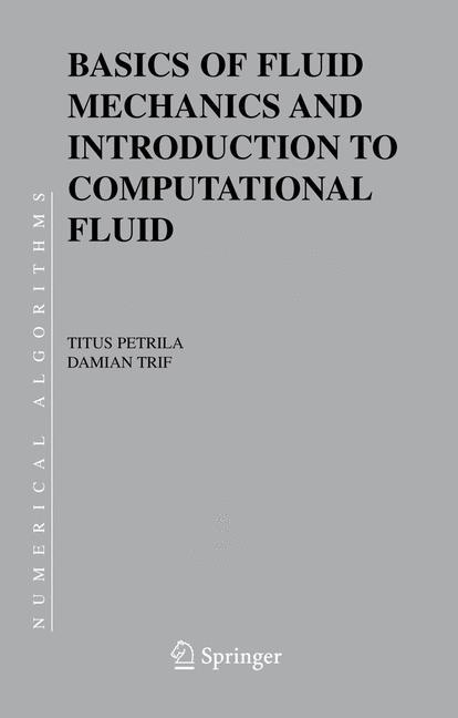 Cover of 'Basics of fluid mechanics and introduction to computational fluid dynamics'