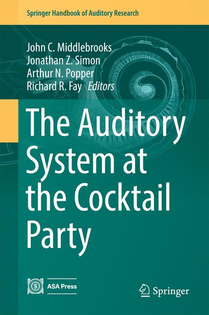 Cover of 'The Auditory System at the Cocktail Party'