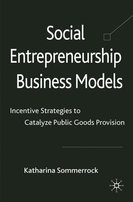 Cover of 'Social Entrepreneurship Business Models'