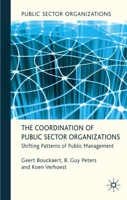 Cover of 'The Coordination of Public Sector Organizations'