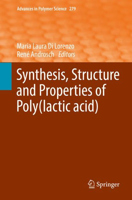Cover of 'Synthesis, Structure and Properties of Poly(lactic acid)'