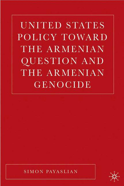 Cover of 'United States Policy toward the Armenian Question and the Armenian Genocide'