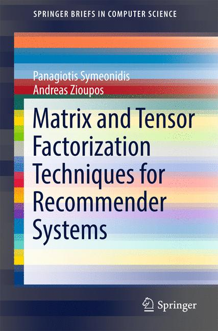 Cover of 'Matrix and Tensor Factorization Techniques for Recommender Systems'