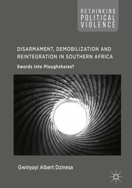 Cover of 'Disarmament, Demobilization and Reintegration in Southern Africa'