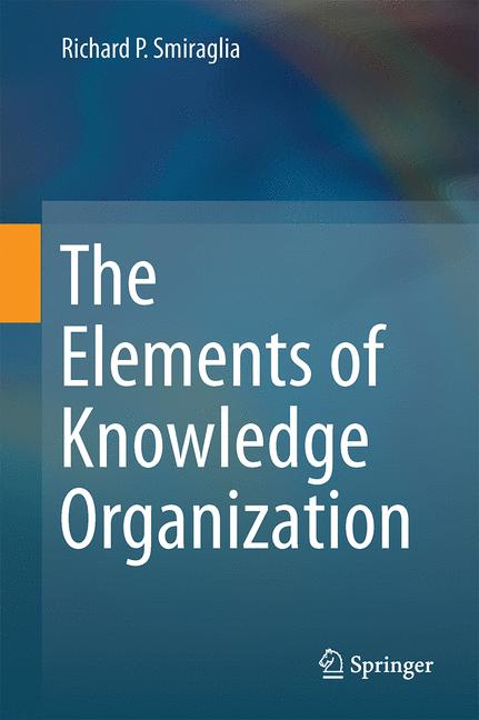 Cover of 'The Elements of Knowledge Organization'