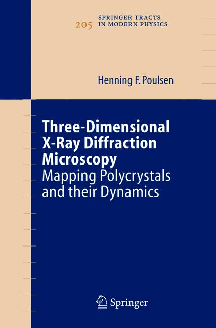 Cover of 'Three-Dimensional X-Ray Diffraction Microscopy'