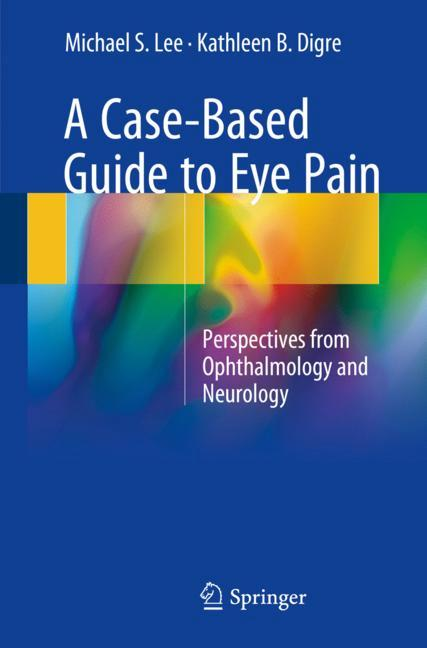 Cover of 'A Case-Based Guide to Eye Pain'