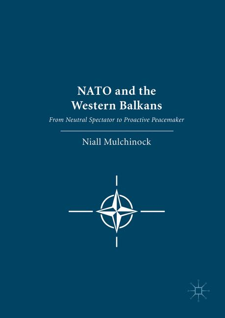 Cover of 'NATO and the Western Balkans'