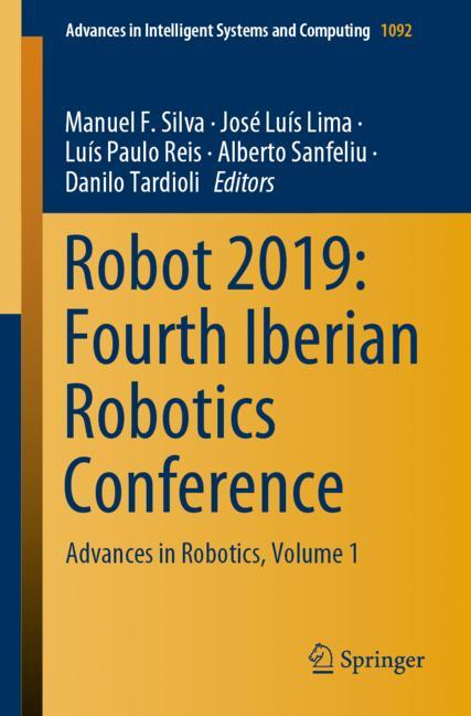 Cover of 'Robot 2019: Fourth Iberian Robotics Conference'