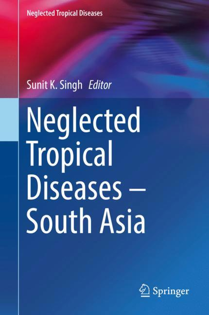Cover of 'Neglected Tropical Diseases - South Asia'