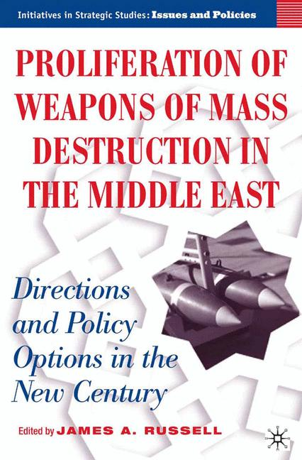 Cover of 'Proliferation of Weapons of Mass Destruction in the Middle East: Directions and Policy Options in the New Century'