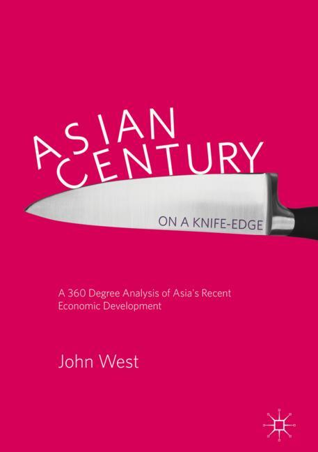 Cover of 'Asian Century… on a Knife-edge'