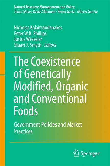 Cover of 'The Coexistence of Genetically Modified, Organic and Conventional Foods'